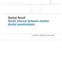 Dental Recall : Recall Interval Between ... by National Collaborating Centre for Mental Health Uk