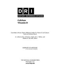Dietary Reference Inatakes Calcium Vitam... by Ross, A., Catharine