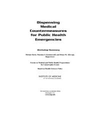 Dispensing Medical Countermeasures for P... by Davis, Miriam, Kammersell, Marnina, S.
