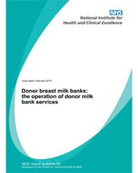 Donor Breast Milk Banks : the Operation ... by National Institute for Health and Clinical Excelle...