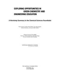 Exploring Opportunities in Green Chemist... by P, Anastas