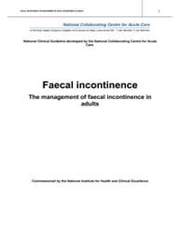 Faecal Incontinence: the Management of F... by National Collaborating Centre for Acute Care (Uk)