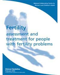 Fertility : Assessment and Treatment for... by National Collaborating Centre for Women's and Chil...