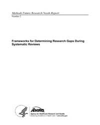 Frameworks for Determining Research Gaps... by Ka, Robinson