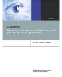 Glaucoma : Diagnosis and Management of C... by National Collaborating Centre for Acute Care Uk