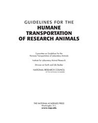 Guidelines for the Humane Transportation... by National Academies Press US