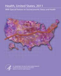 Health, United States, 2011: with Specia... by National Center for Health Statistics (US)