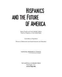Hispanics and the Future of America by M, Tienda
