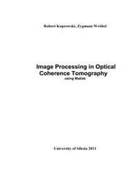 Image Processing in Optical Coherence To... by R, Koprowski