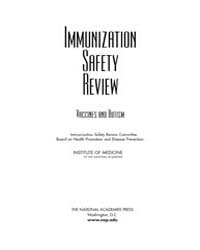 Immunization Safety Review Vaccines and ... by National Academies Press US