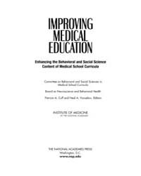 Improving Medical Education : Enhancing ... by Cuff, Patricia, A