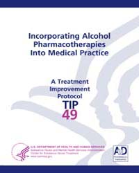 Incorporating Alcohol Pharmacotherapies ... by Center for Substance Abuse Treatment