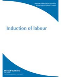 Induction of Labour by National Collaborating Centre for Women's and Chil...