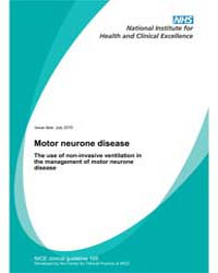 Motor Neurone Disease : the Use of Non-i... by National Institute for Health and Clinical Excelle...