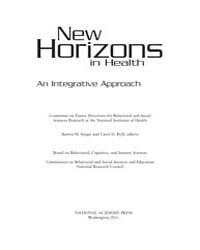 New Horizons in Health : an Integrative ... by Singer, Burton, H