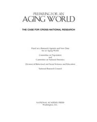 Preparing for an Aging World: the Case f... by National Center for Biotechnology Information