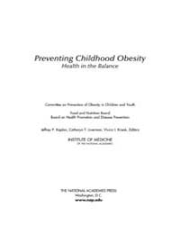 Preventing Childhood Obesity : Health in... by Koplan, Jeffrey, P