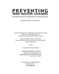 Preventing Teen Motor Crashes : Contribu... by National Academies Press US