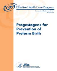 Progestogens for Prevention of Preterm B... by Agency for Healthcare Research and Quality