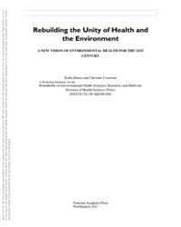 Rebuilding the Unity of Health and the E... by National Academies Press US