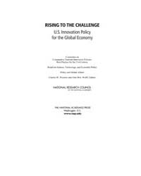 Rising to the Challenge U.S. Innovation ... by , Charles, W.