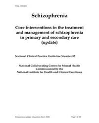 Schizophrenia : Core Interventions in th... by National Collaborating Centre for Mental Health Uk