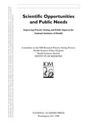 Scientific Opportunities and Public Need... by National Academies Press US