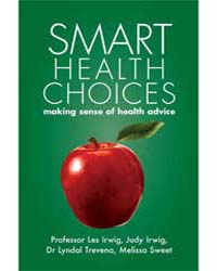 Smart Health Choices : Making Sense of H... by Hammersmith Press