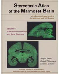 Stereotaxic Atlas of the Marmoset Brain ... by National Institute of Neuroscience Jp