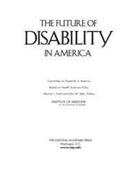The Future of Disability in America by National Academies Press US