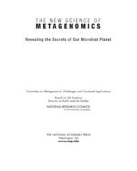 The New Science of Metagenomics : Reveal... by National Academies Press US