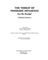The Threat of Pandemic Influenza : Are W... by Knobler, Stacey, L