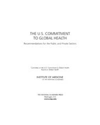 The US Commitment to Global Health : Rec... by National Academies Press US