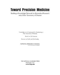 Toward Precision Medicine: Building a Kn... by National Academies Press (US)