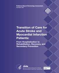 Transition of Care for Acute Stroke and ... by Agency for Healthcare Research and Quality