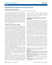 Plos Biology : Centromeres Convert but D... by Talbert, Paul B.