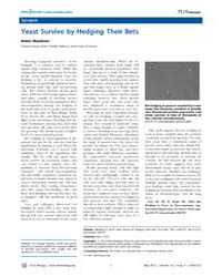 Plos Biology : Yeast Survive by Hedging ... by Public Library of Science (Plos)
