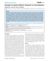 Plos Biology : Strength of Gamma Rhythm ... by Kohn, Adam