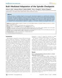 Plos Genetics : Bub1-mediated Adaptation... by Biggins, Sue