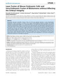 Plos One : Laser Fusion of Mouse Embryon... by Milstone, David, S.