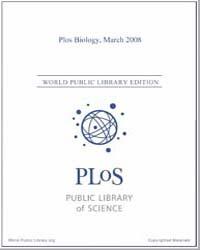 Plos : Biology, March 2008 by Bloom, Theodora