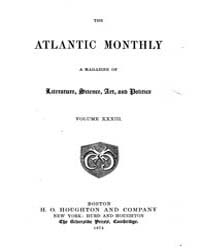 The Atlantic Monthly : Volume 0033, Issu... by Atlantic Monthly Co.