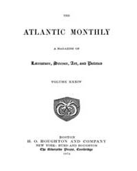 The Atlantic Monthly : Volume 0034, Issu... by Atlantic Monthly Co.