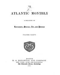 The Atlantic Monthly : Volume 0036, Issu... by Atlantic Monthly Co.