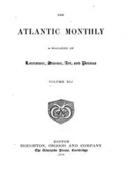 The Atlantic Monthly : Volume 0041, Issu... by Atlantic Monthly Co.