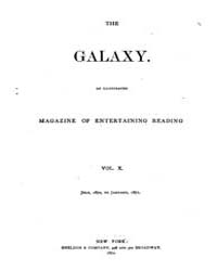The Galaxy : Volume 0010, Issue 1 July 1... by Sheldon and Company