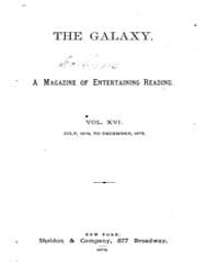 The Galaxy : Volume 0016, Issue 1 July 1... by Sheldon and Company