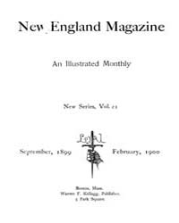 The New England Magazine : Volume 1021, ... by New England Magazine Co