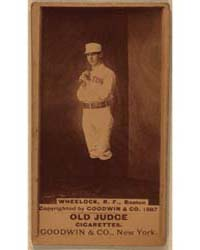 Bobby Wheelock, Boston Beaneaters by Goodwin & Co.