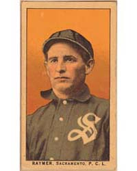 Raymer, Sacramento Team, Baseball Card P... by American Tobacco Company